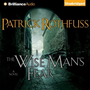 Audiobook Review Wise Man's Fear Patrick Rothfuss