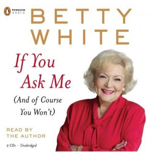 BettyWhite_IfYouAskMe_bookcover-300x300