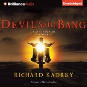 Devil Said Bang by Richard Kadrey – Audiobook Review