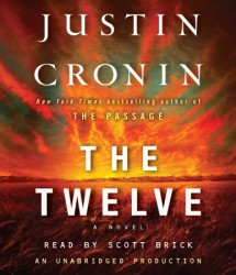 The Twelve by Justin Cronin – Audiobook Review